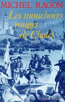 LES MOUCHOIRS ROUGES DE CHOLET
