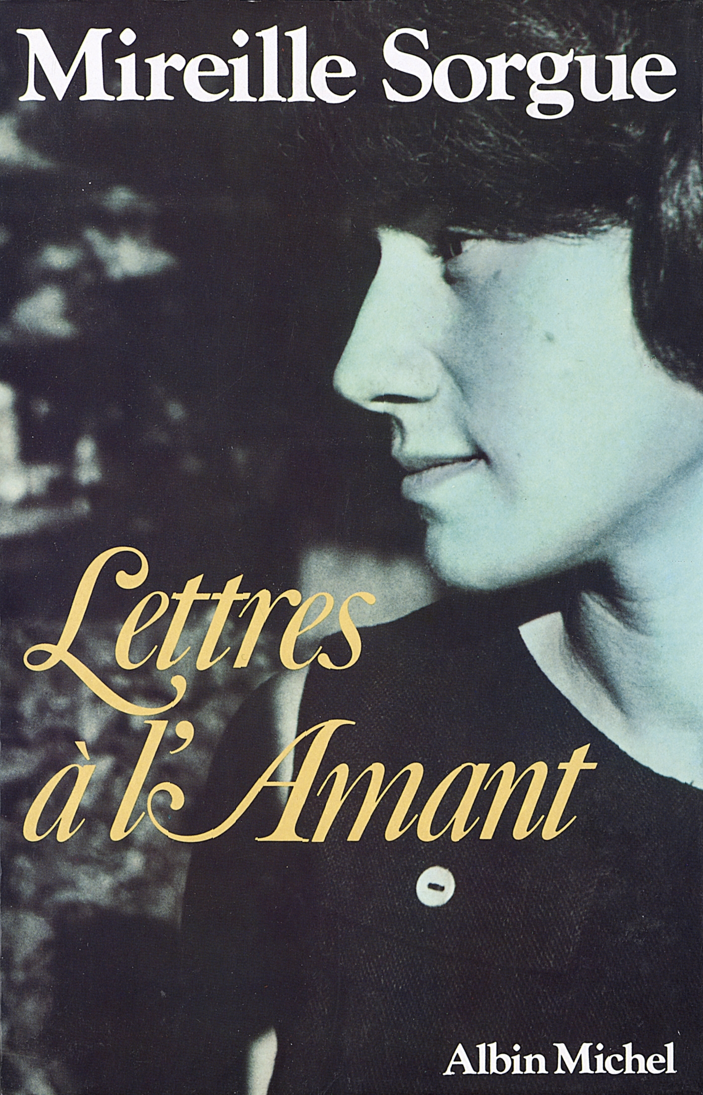 LETTRES A L'AMANT - TOME 1