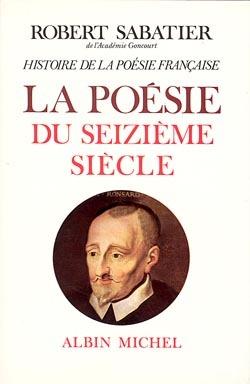 HISTOIRE DE LA POESIE DU XVIE SIECLE