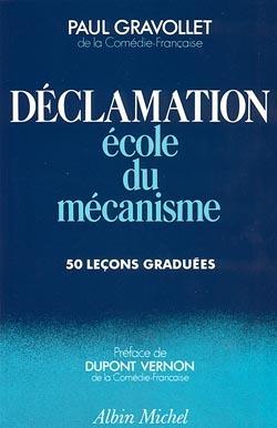 DECLAMATION, ECOLE DU MECANISME