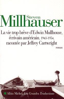 LA VIE TROP BREVE D'EDWIN MULLHOUSE