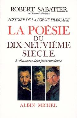 HISTOIRE DE LA POESIE DU XIXE SIECLE - TOME 2