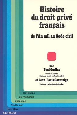 HISTOIRE DU DROIT PRIVE FRANCAIS