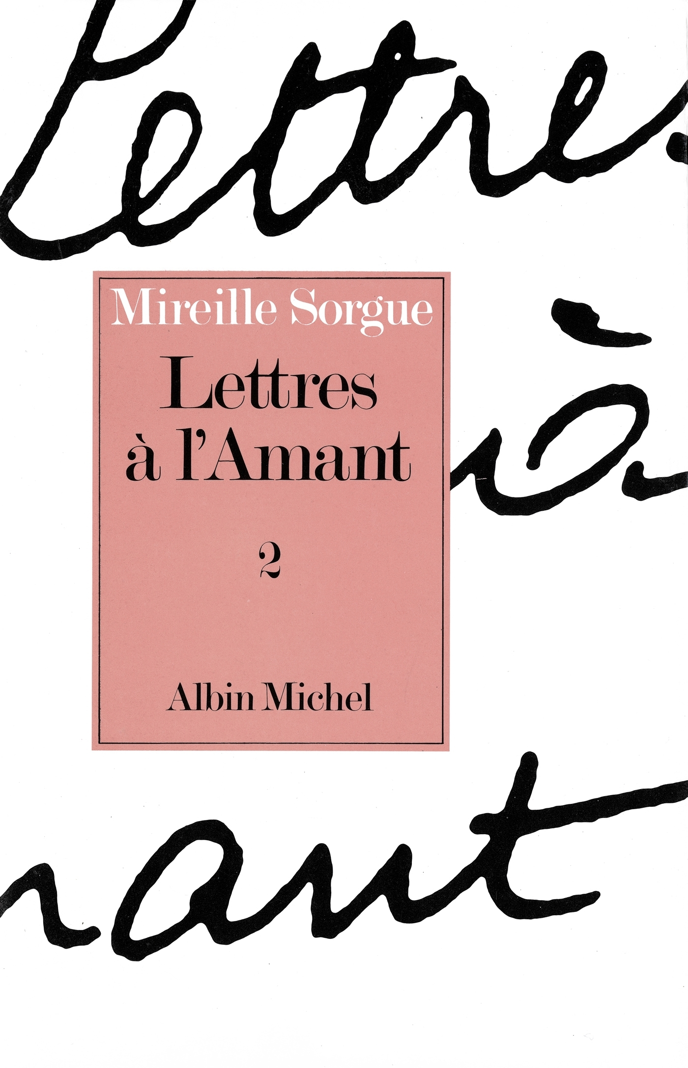 LETTRES A L'AMANT - TOME 2