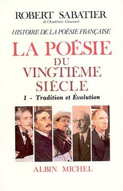 HISTOIRE DE LA POESIE DU XXE SIECLE - TOME 1