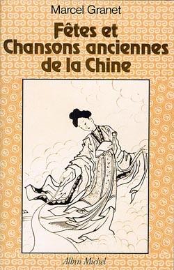 FETES ET CHANSONS ANCIENNES DE LA CHINE