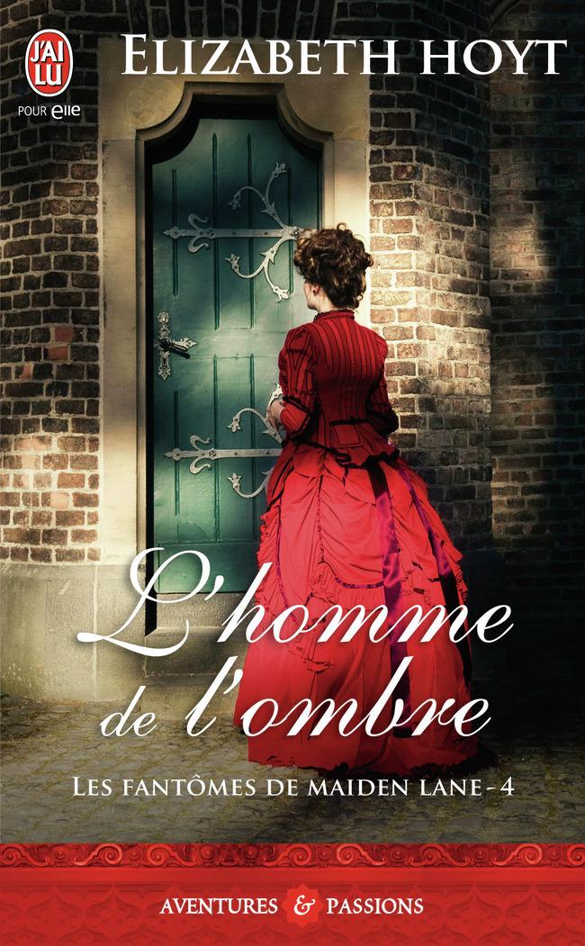 LES FANTOMES DE MAIDEN LANE - 4 - L'HOMME DE L'OMBRE