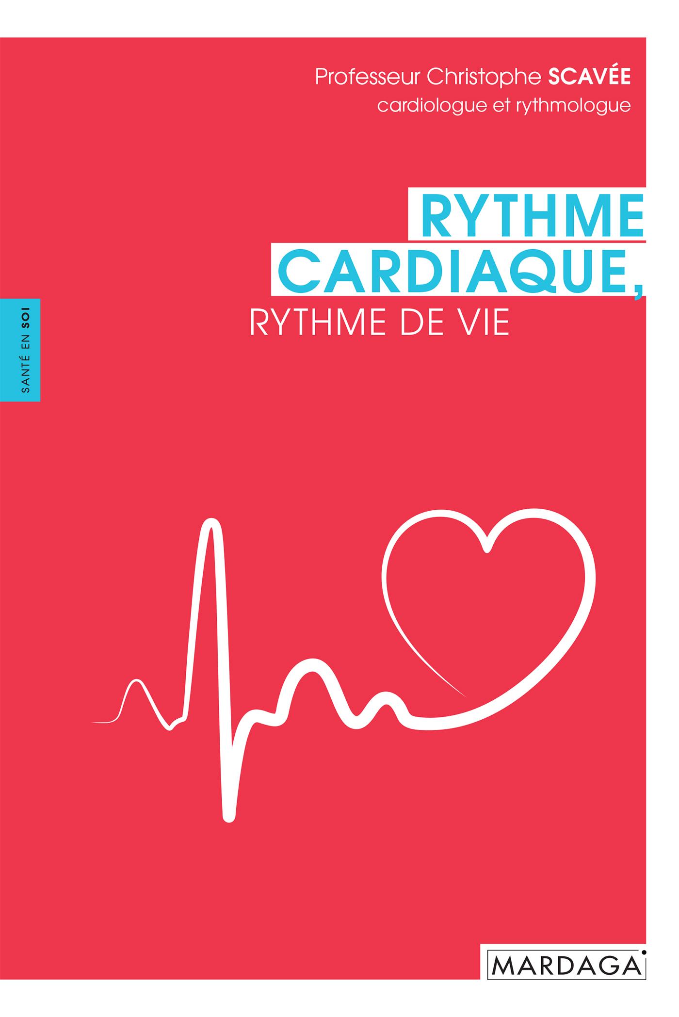 RYTHME CARDIAQUE (LE)