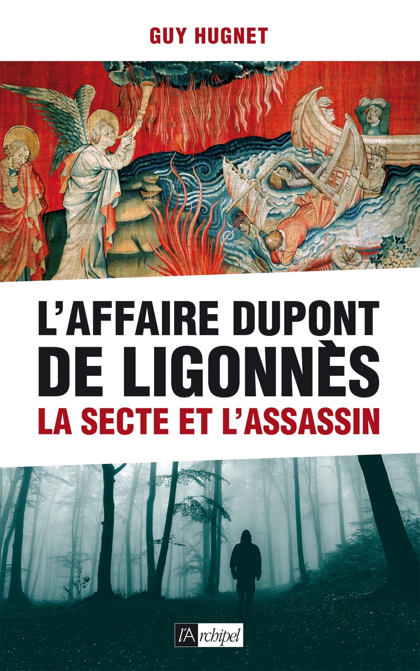 L'AFFAIRE DUPONT DE LIGONNES