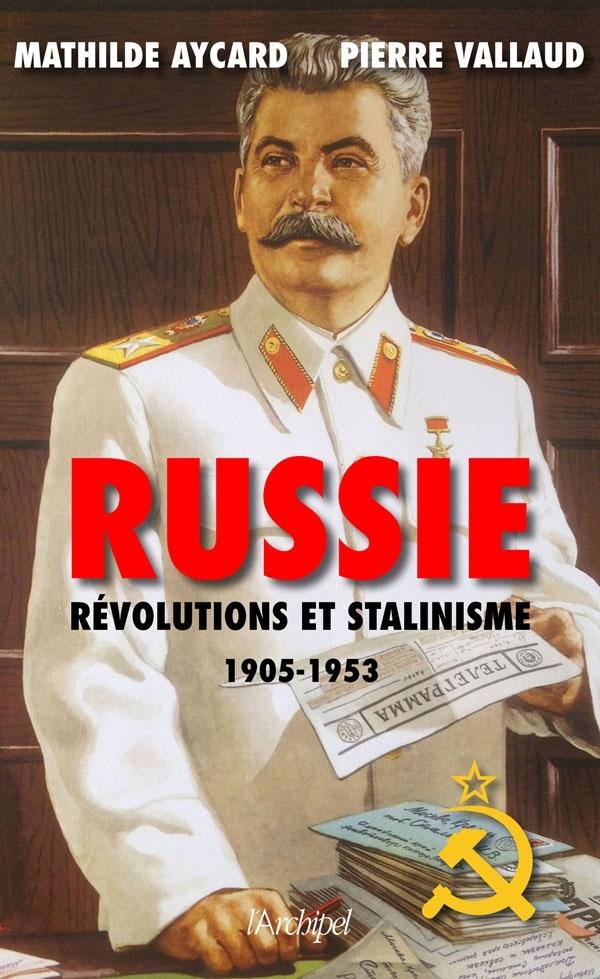 RUSSIE. REVOLUTIONS ET STALINISME