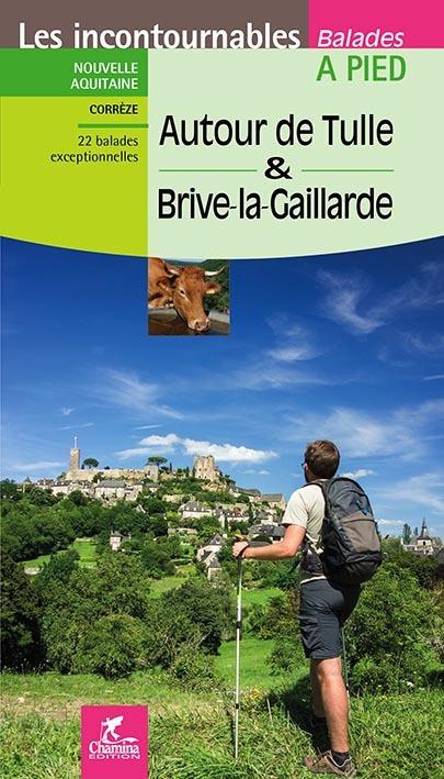 AUTOUR DE TULLE ET BRIVE-LA-GAILLARDE