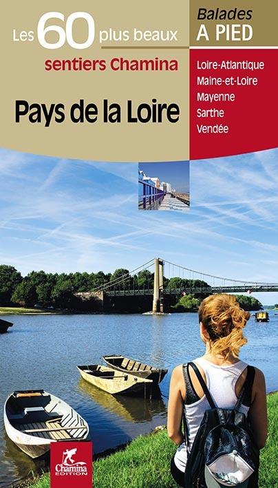 PAYS DE LA LOIRE LES 60 PLUS BEAUX SENTIERS