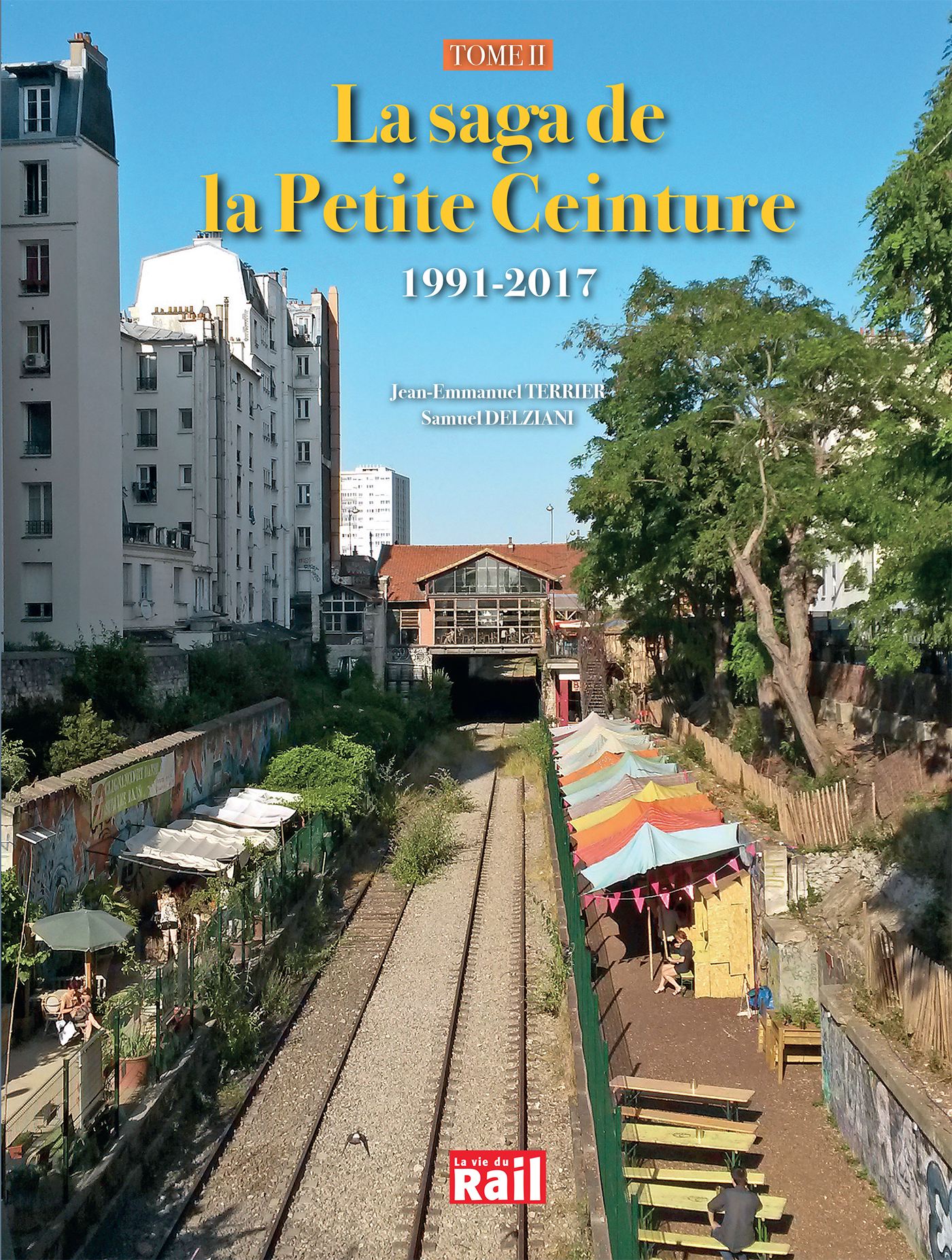 SAGA DE LA PETITE CEINTURE TOME 2 (LA)
