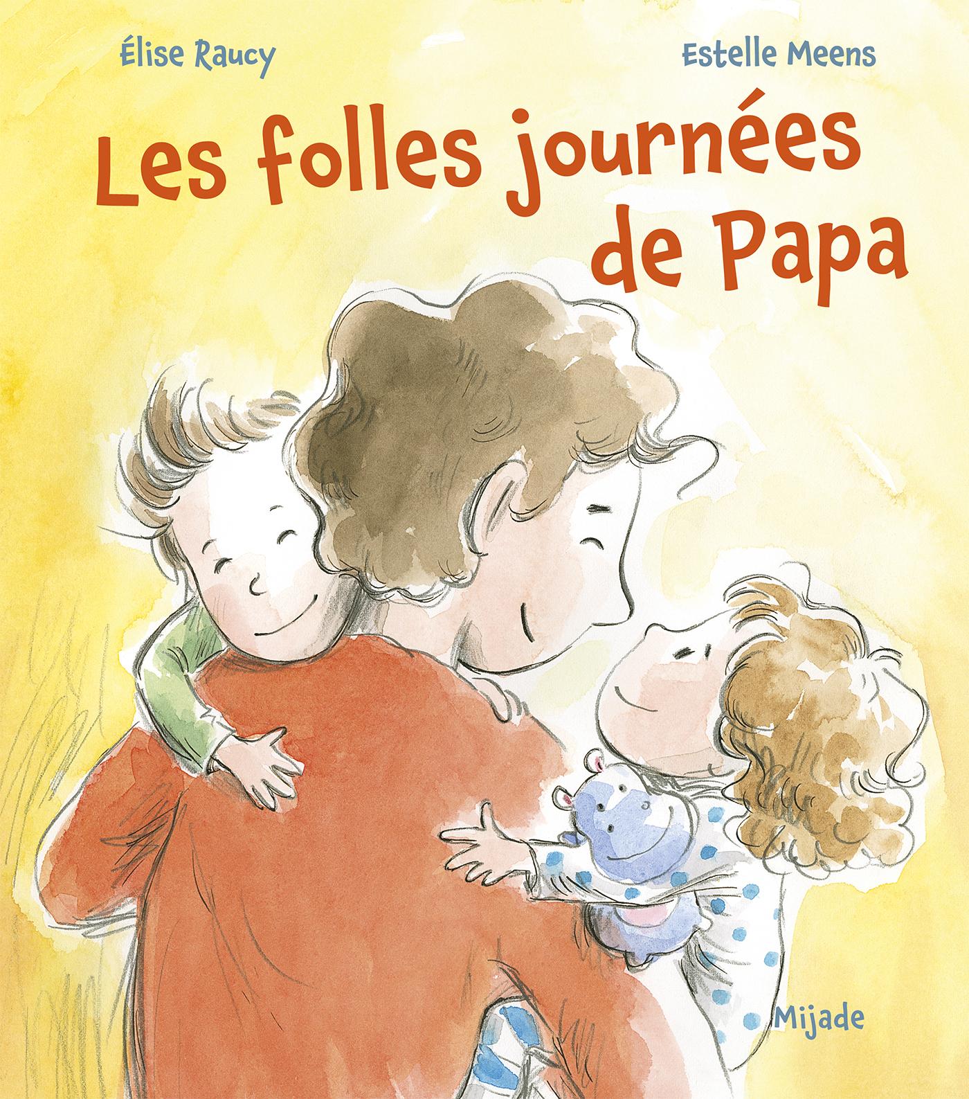FOLLES JOURNEES DE PAPA (LES)