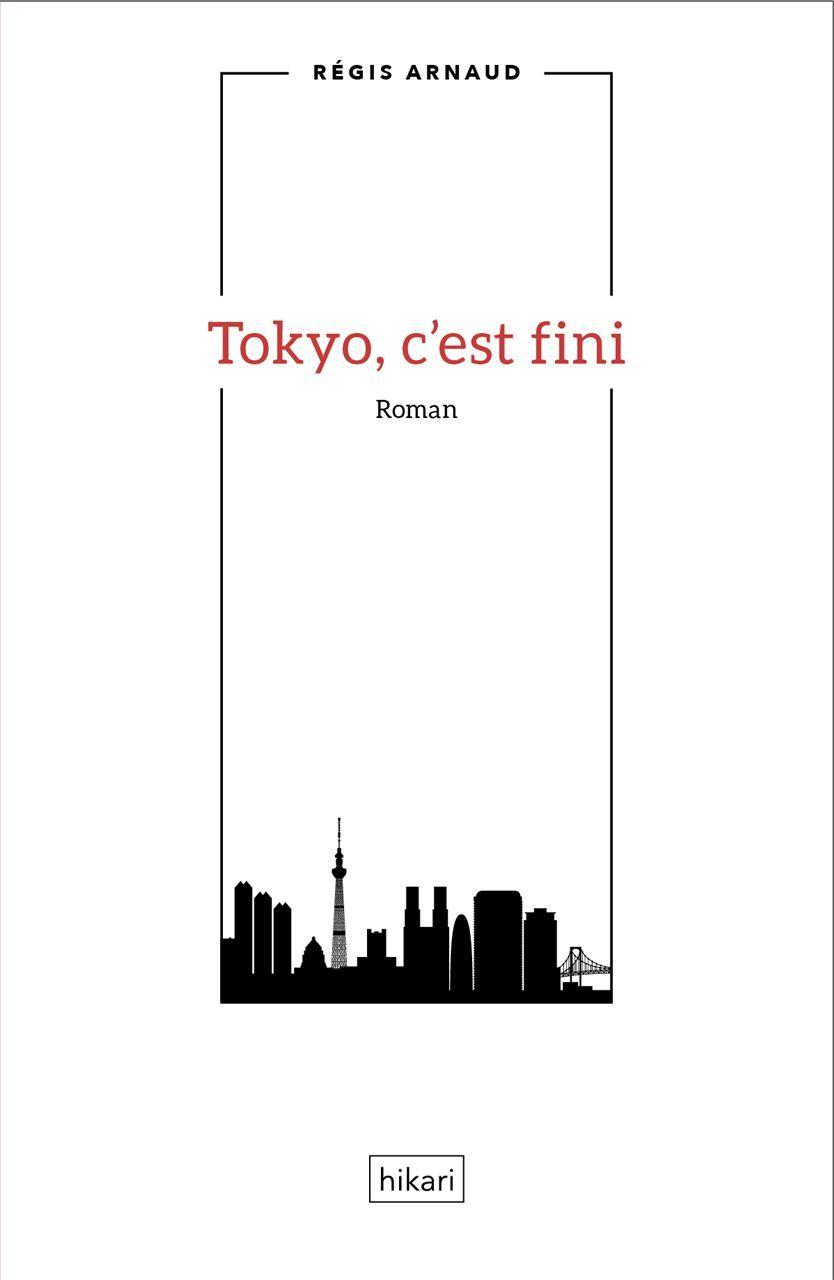 TOKYO C EST FINI