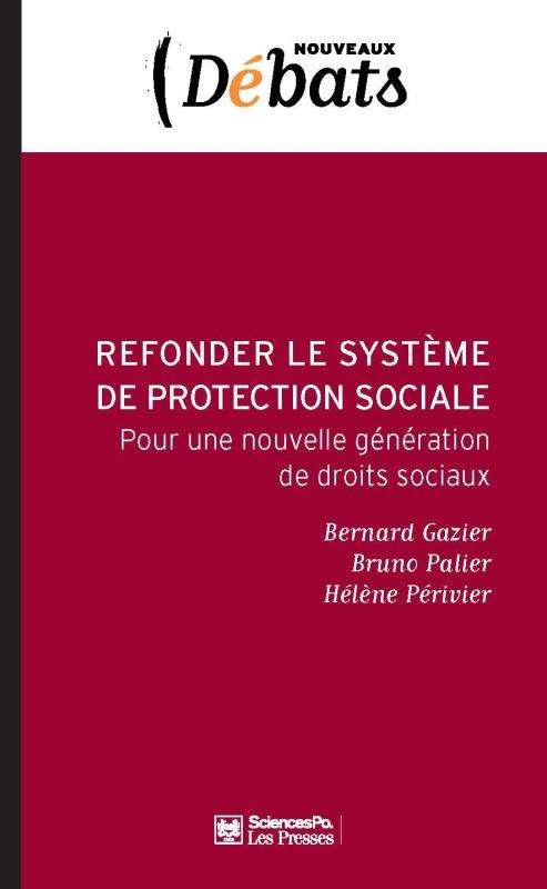 REFONDER LE SYSTEME FRANCAIS DE PROTECTION SOCIALE