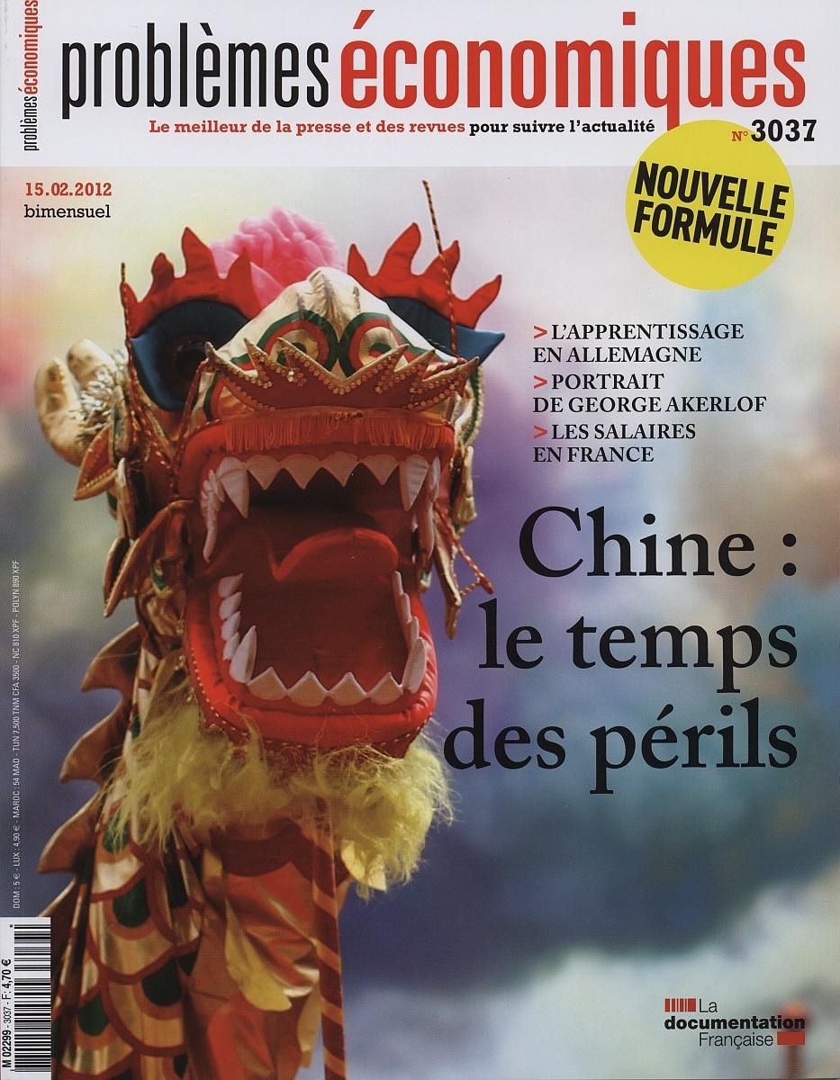 PROBLEMES ECONOMIQUES N°3037 CHINE LE TEMPS DES PERILS