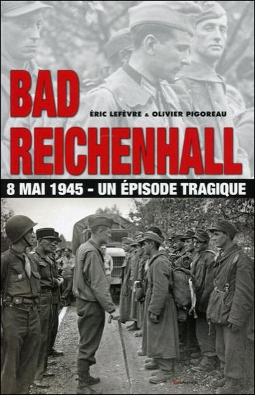 BAD REICHENHALL - 8 MAI 1945 - UN EPISODE TRAGIQUE
