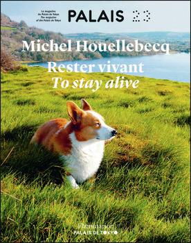 MICHEL HOUELLEBECQ - RESTER VIVANT / TO STAY ALIVE (BILINGUEFRANCAIS-ANGLAIS)