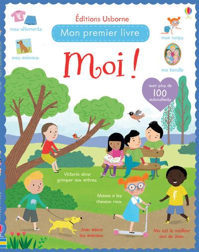 MOI ! - MON PREMIER LIVRE AVEC AUTOCOLLANTS