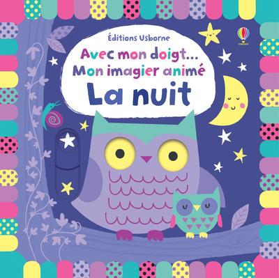 AVEC MON DOIGT... - MON IMAGIER ANIME - LA NUIT