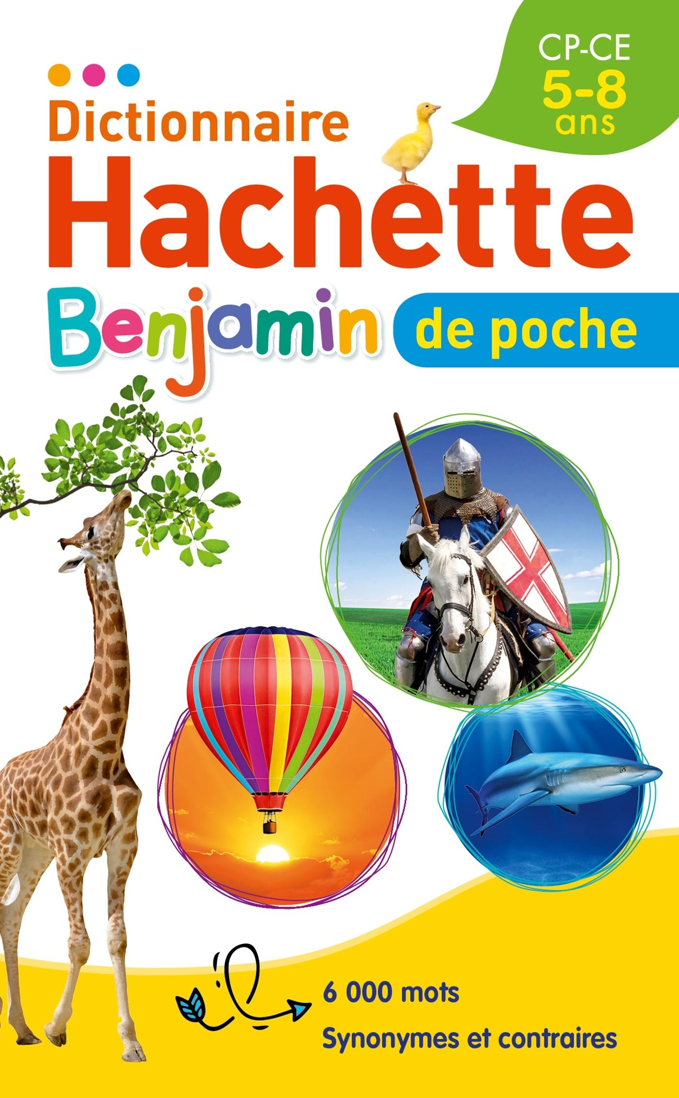 DICTIONNAIRE HACHETTE BENJAMIN POCHE