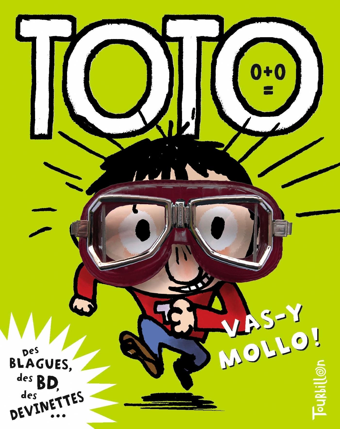 TOTO, VAS-Y MOLLO ! - NE
