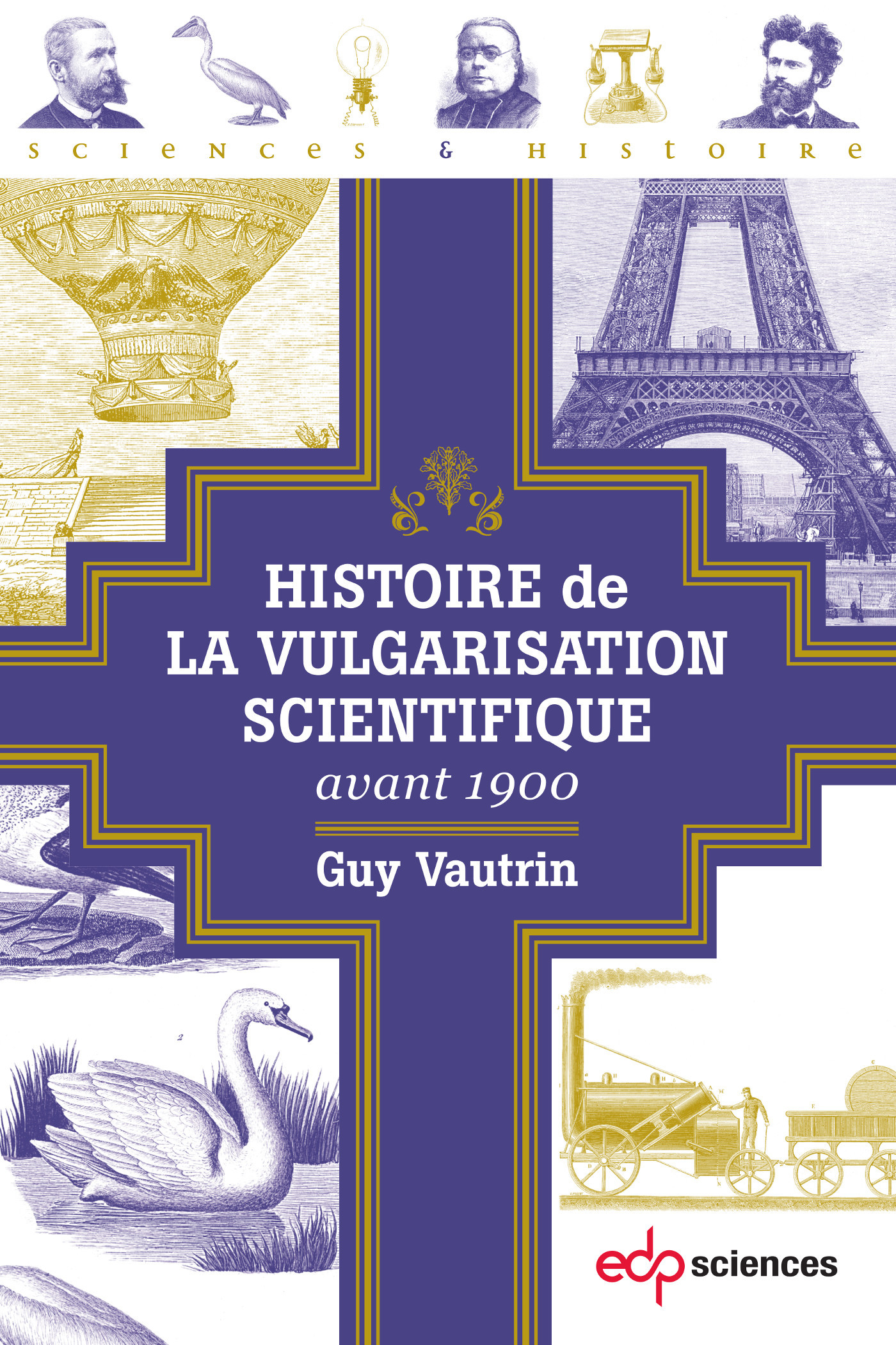 HISTOIRE DE LA VULGARISATION SCIENTIFIQUE AVANT 1900