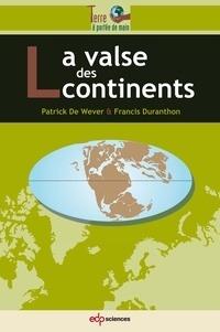 VALSE DES CONTINENTS (LA)