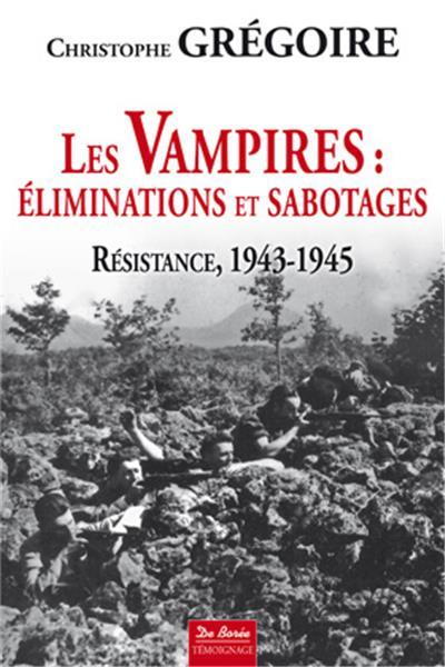VAMPIRES - ELIMINATIONS ET SABOTAGES (LES)