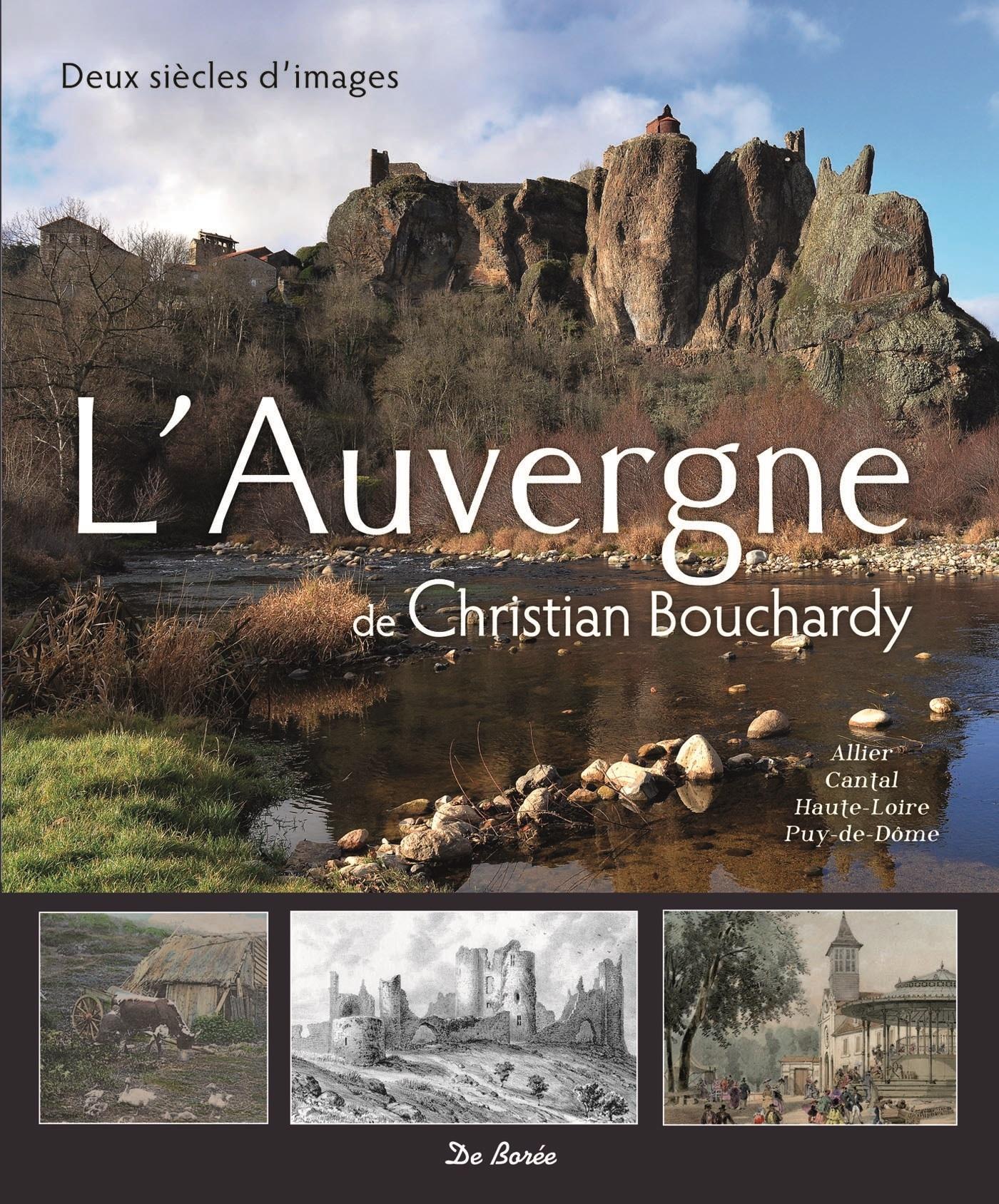 AUVERGNE DE CHRISTIAN BOUCHARDY (L')