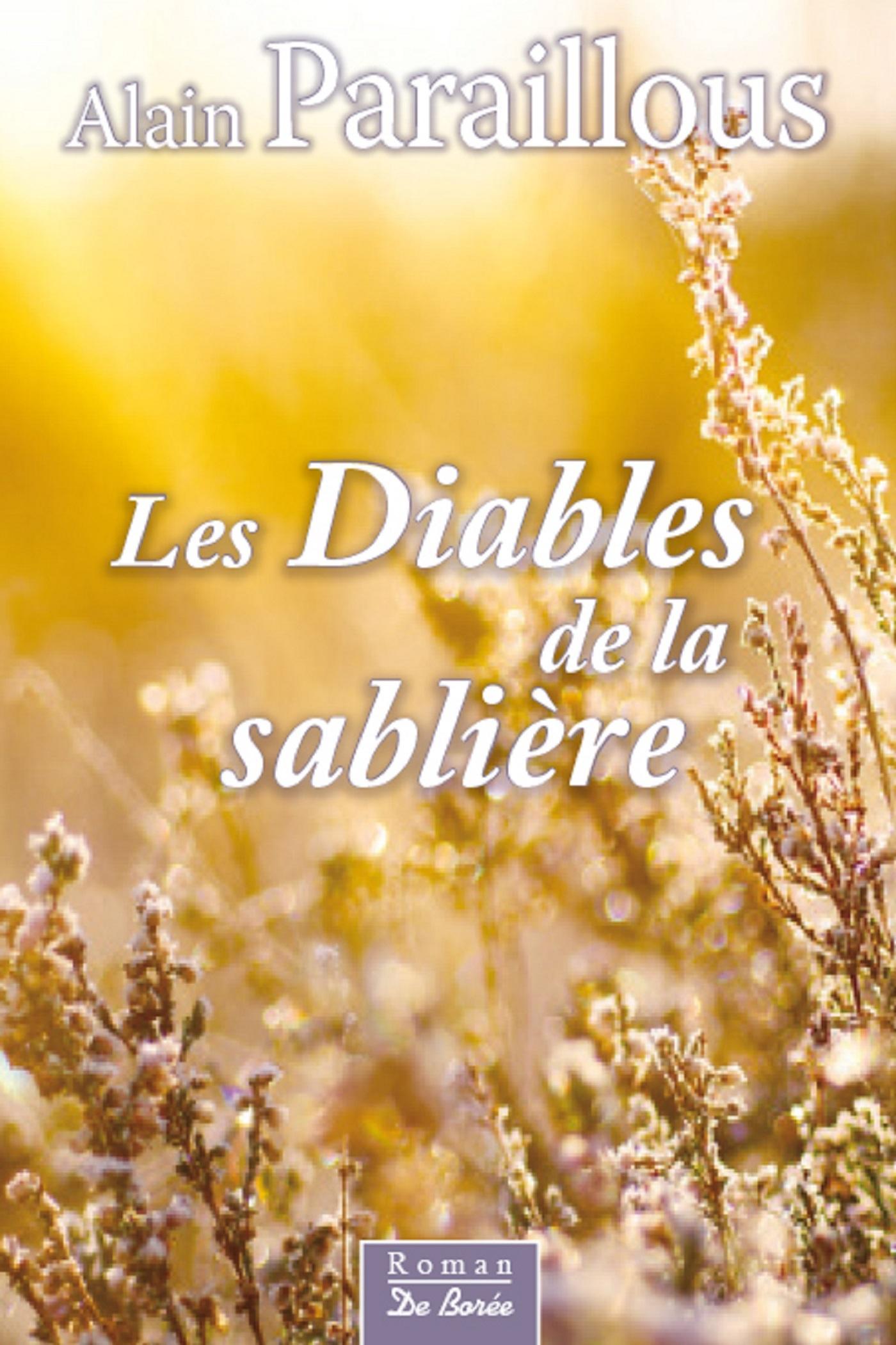 DIABLES DE LA SABLIERE (LES)