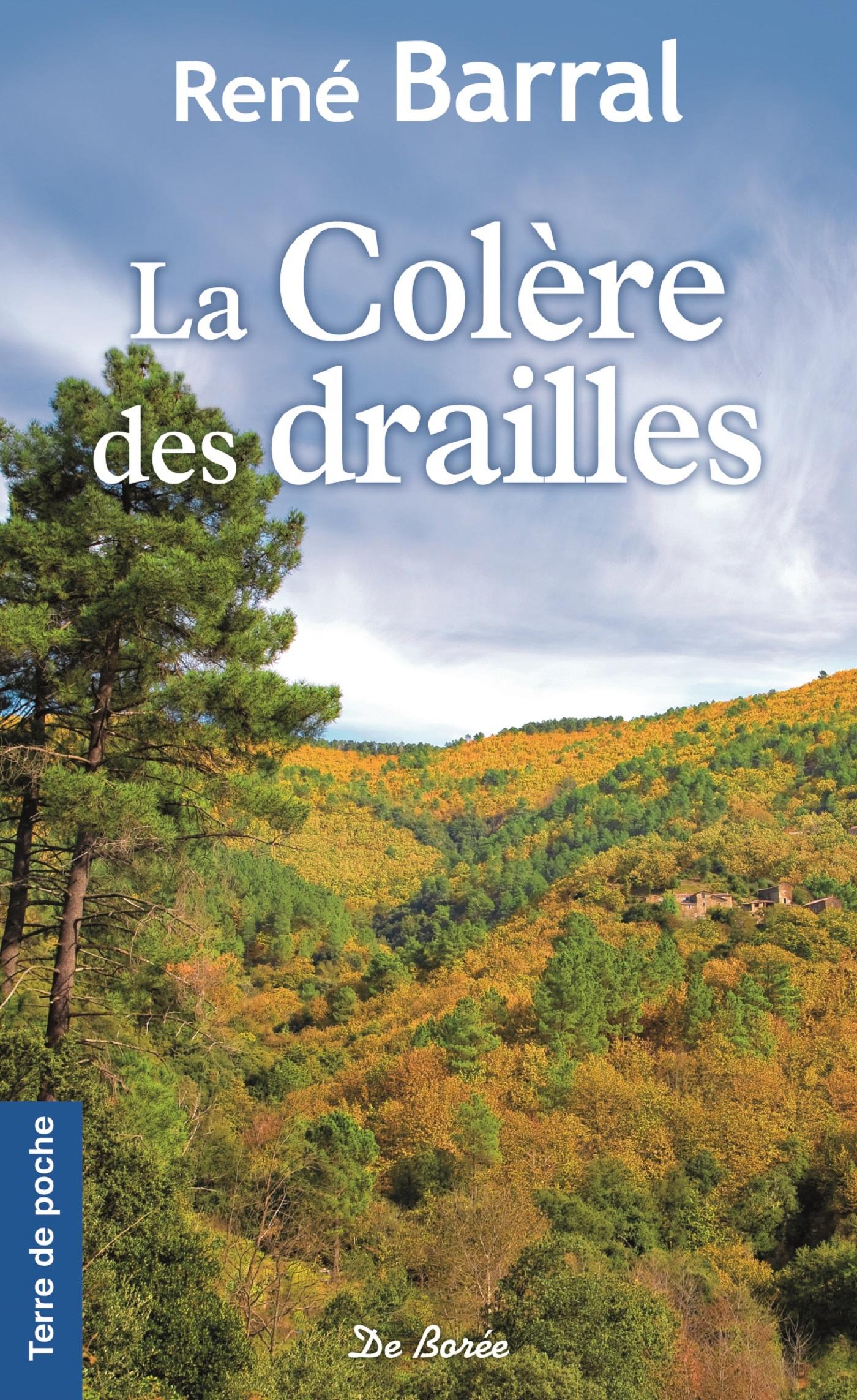 COLERE DES DRAILLES (LA)