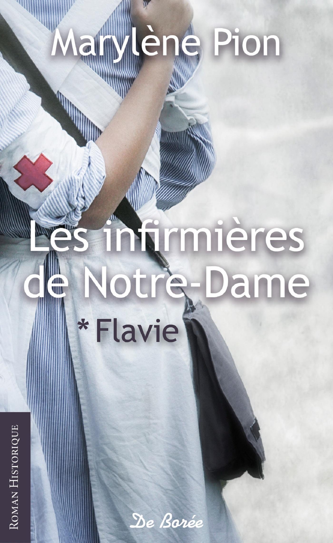 INFIRMIERES DE NOTRE DAME (LES) - VOLUME 1