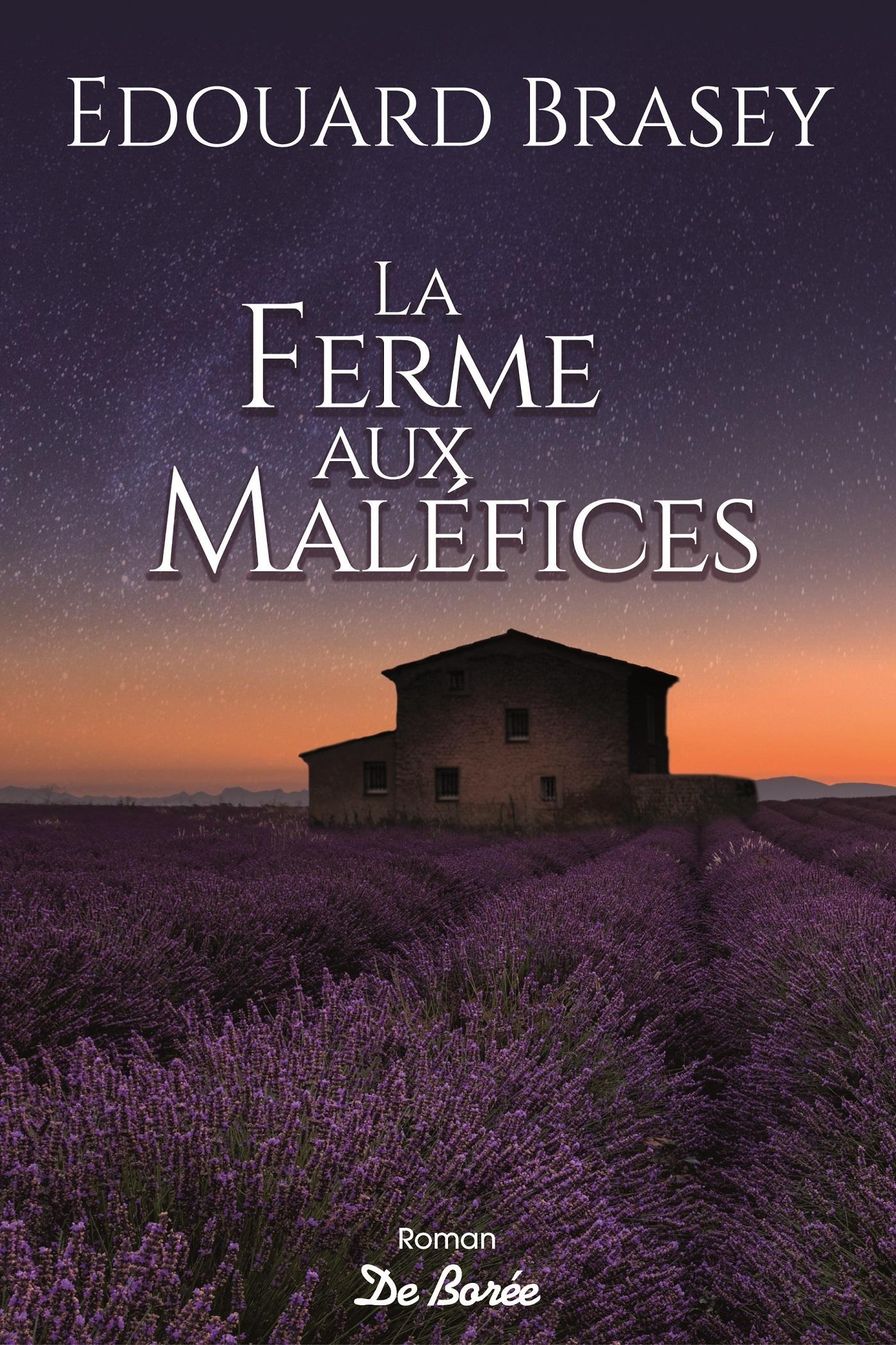 FERME AUX MALEFICES (LA)