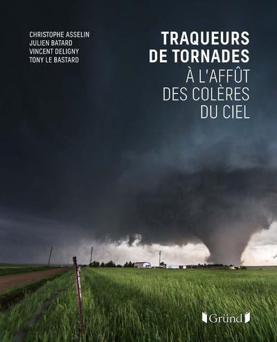 TRAQUEURS DE TORNADES - A L'AFFUT DES COLERES DU CIEL