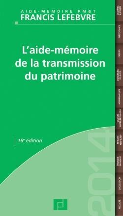 L'AIDE-MEMOIRE DE LA TRANSMISSION DU PATRIMOINE