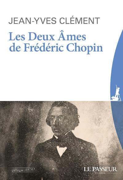 LES DEUX AMES DE FREDERIC CHOPIN