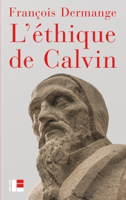 L'ETHIQUE DE CALVIN