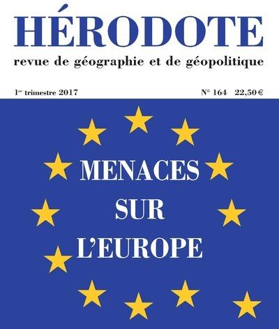 HERODOTE NUMERO 164 MENACES SUR L'EUROPE