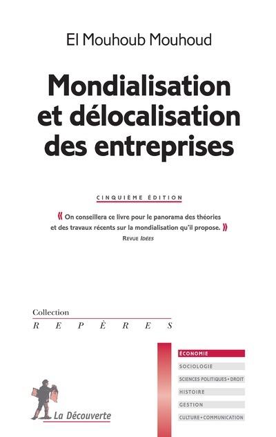 MONDIALISATION ET DELOCALISATION DES ENTREPRISES (5E ED.)