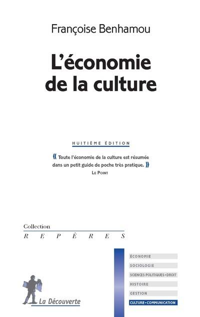 L'ECONOMIE DE LA CULTURE - 8EME EDITION