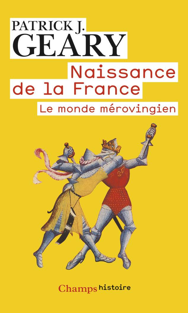 NAISSANCE DE LA FRANCE
