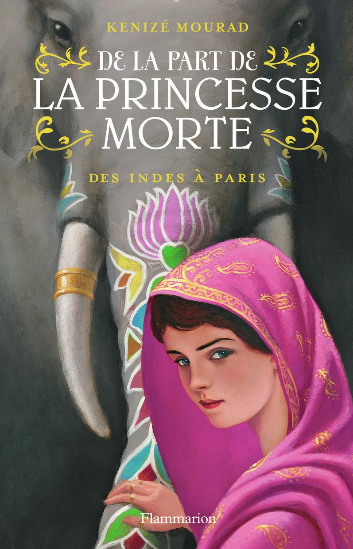 DE LA PART DE LA PRINCESSE MORTE T2 - DES INDES A PARIS (EDITIONJEUNESSE)