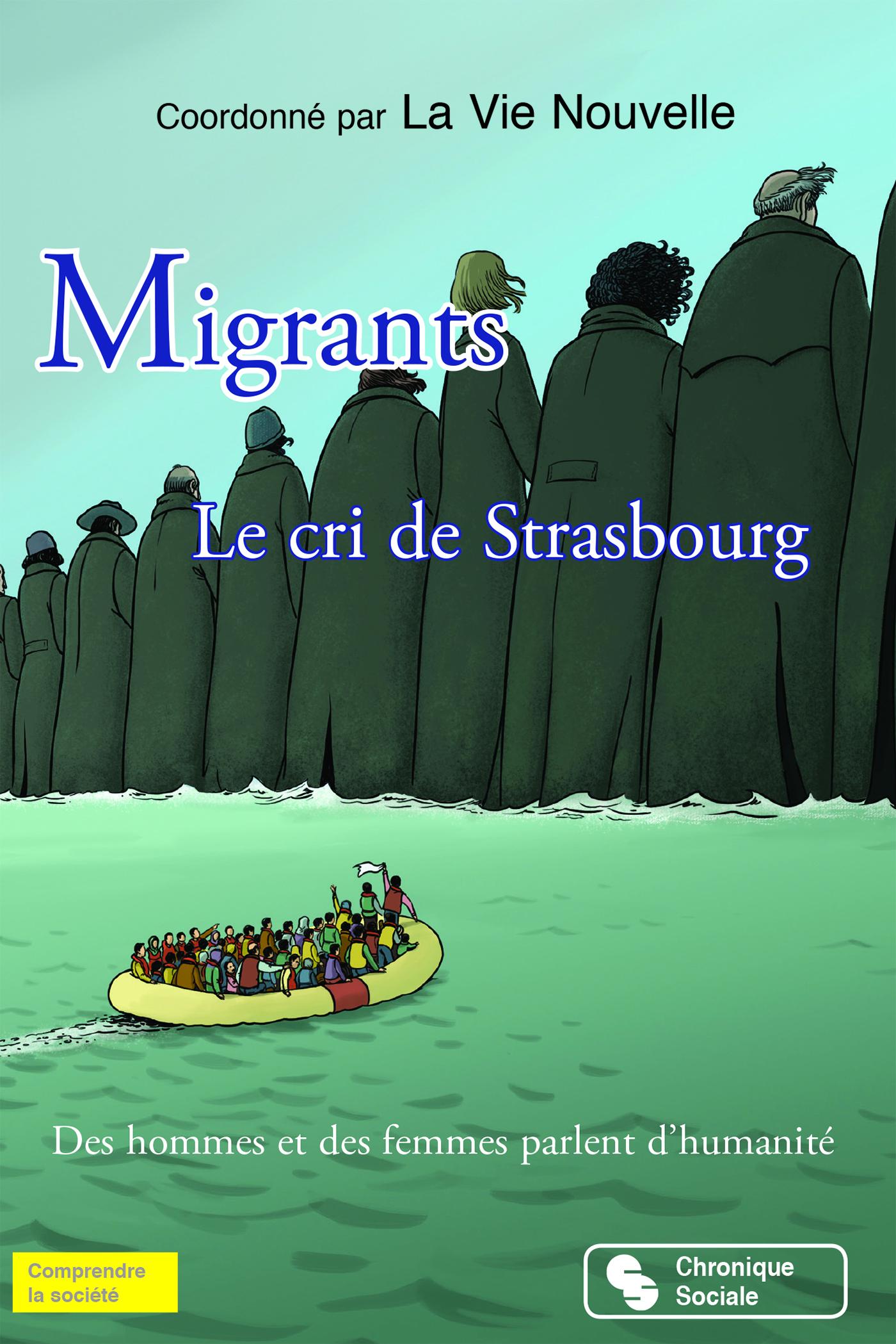 MIGRANTS - LE CRI DE STRASBOURG