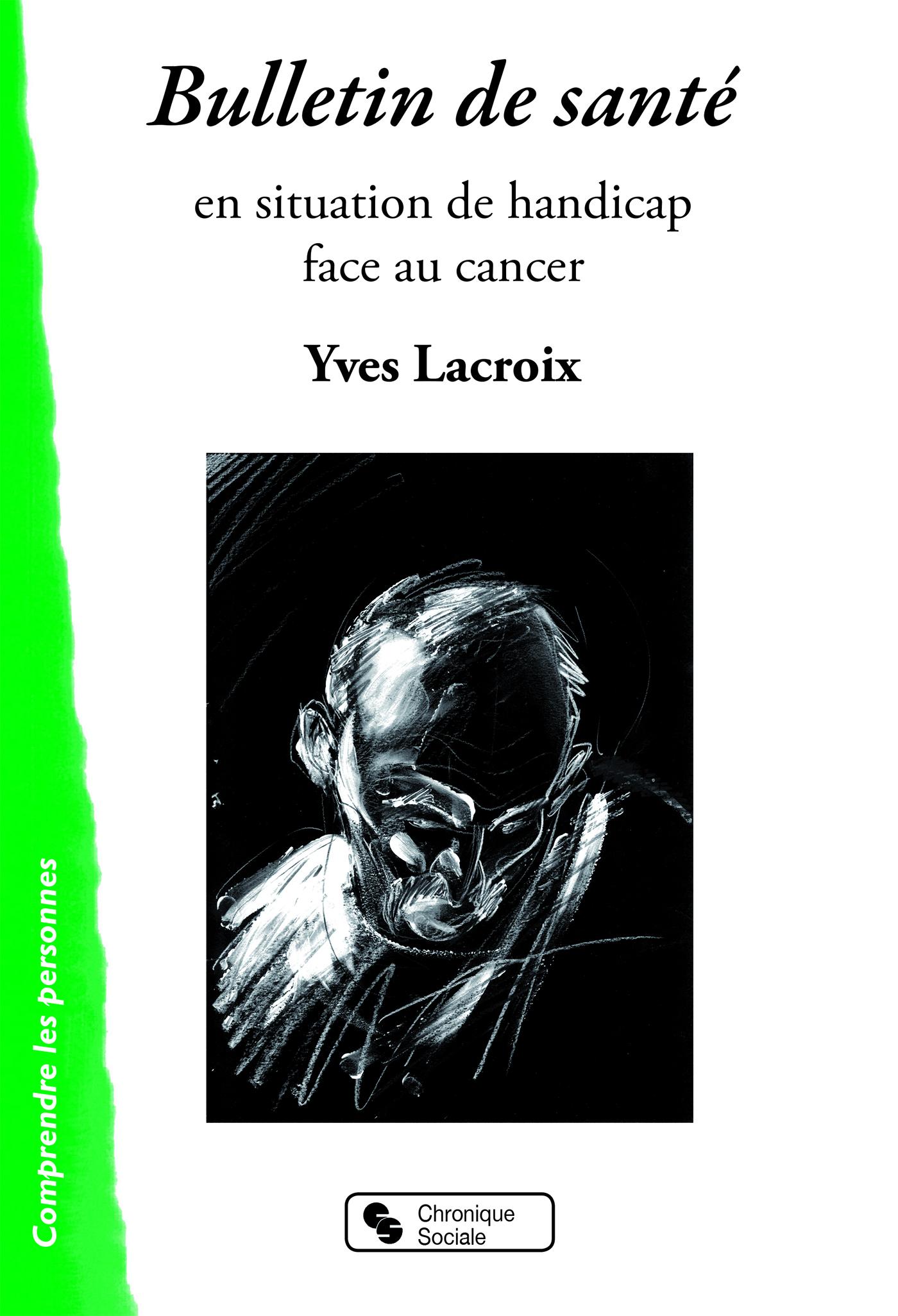 BULLETIN DE SANTE - EN SITUATION DE HANDICAP FACE AU CANCER