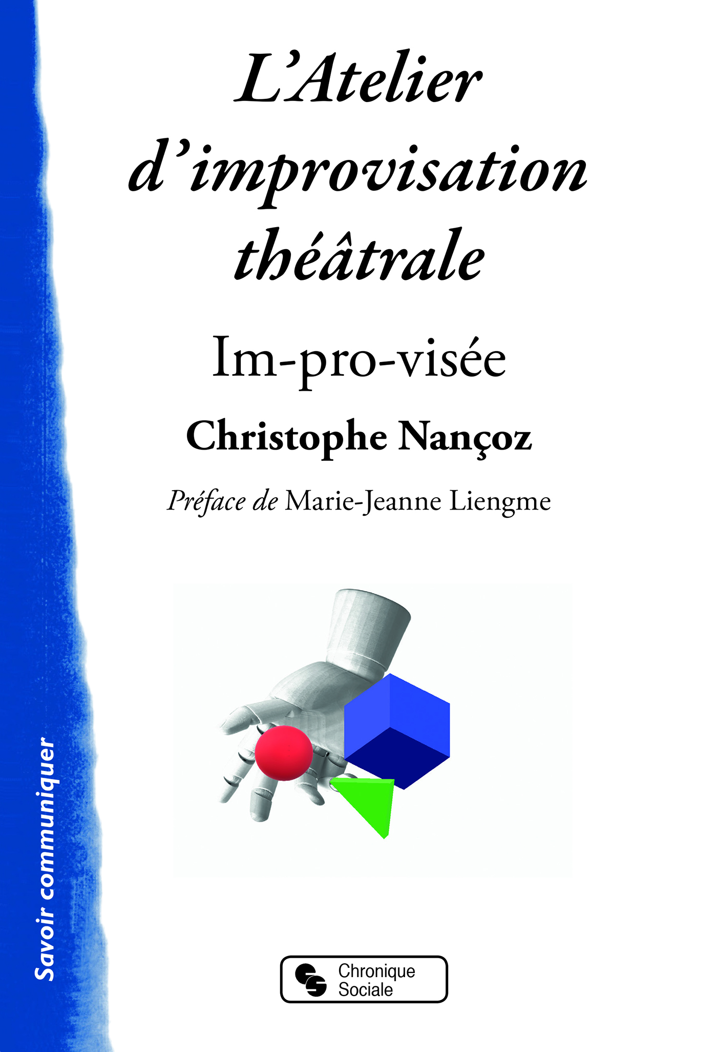 L'ATELIER D'IMPROVISATION THEATRALE