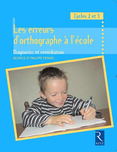 ERREURS D'ORTHOGRAPHE A ECOLE