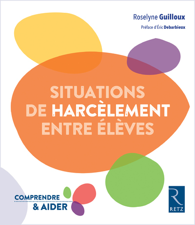 SITUATIONS DE HARCELEMENT ENTRE ELEVES