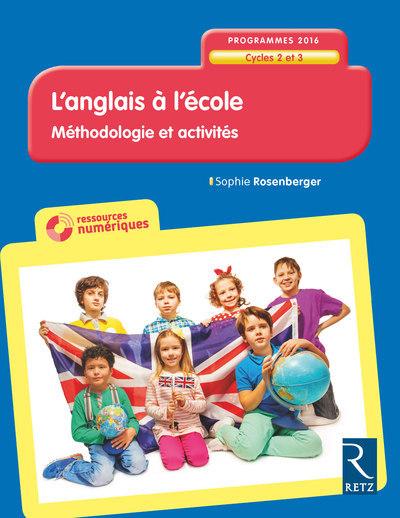 L'ANGLAIS A L'ECOLE CYCLE 2 ET 3 - NE + CD-ROM